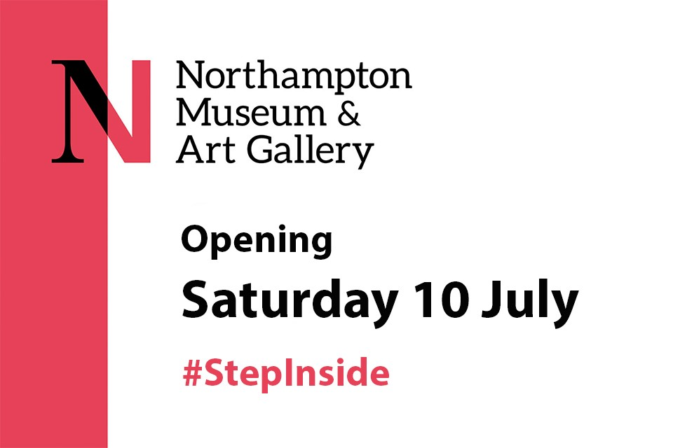 Northampton Museum and Art Gallery to reopen on 10 July