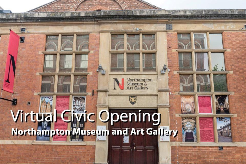 link for Virtual civic opening of Northampton Museum and Art Gallery